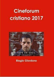 Cineforum cristiano 2017, autore Biagio Giordano
