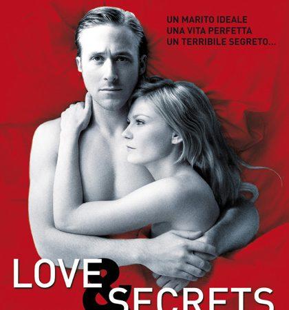 Love & Secrets (All Good Things), recensione di Biagio Giordano