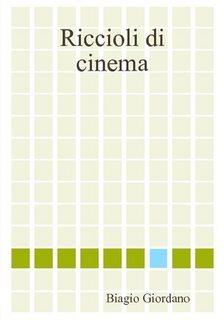 Riccioli di Cinema, autore Biagio Giordano